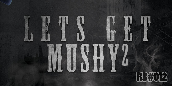 Let's Get Mushy Vol 2