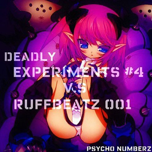 RuffBeatz #001 vs Deadly Experiments #4