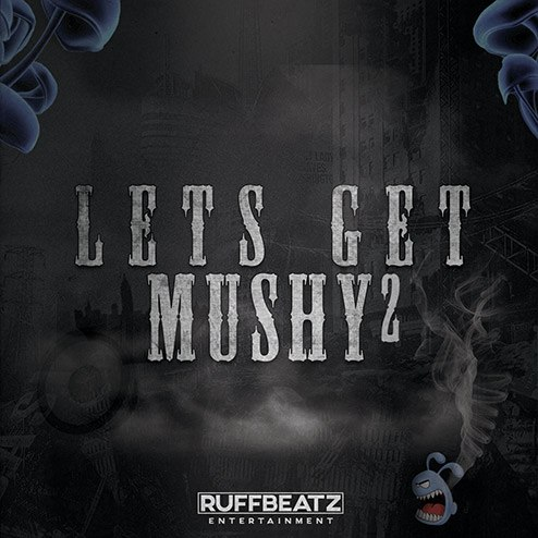 RuffBeatz: Get Mushy Vol. 2