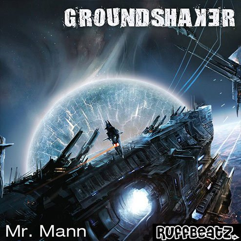 Mr. Mann - Groundshaker EP